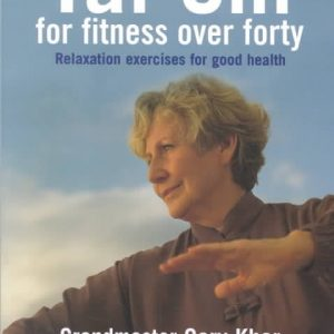 Tai Chi for Fitness over Forty